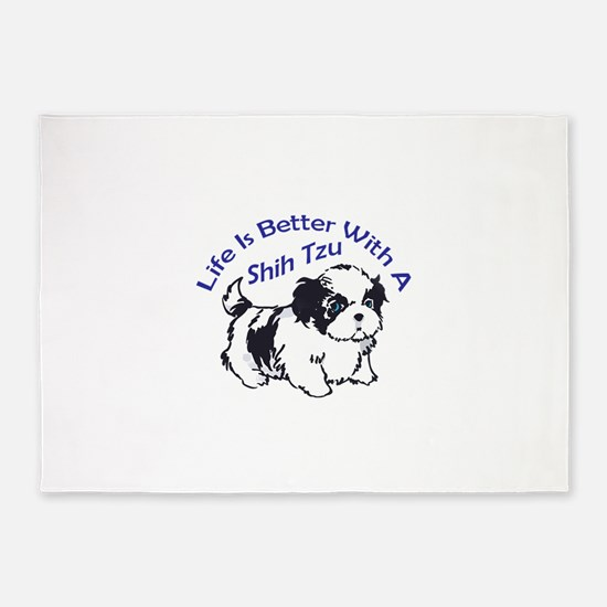 BETTER WITH SHIH TZU 5'x7'Area Rug