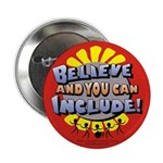 Belive and You Can Include Button