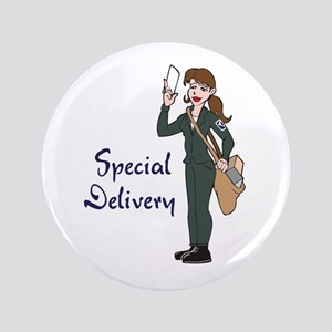 """SPECIAL DELIVERY 3.5"""" Button"""