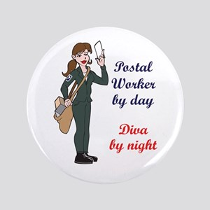 """POSTAL WORKER BY DAY 3.5"""" Button"""