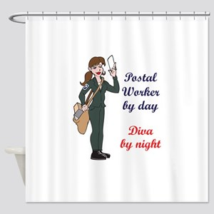 POSTAL WORKER BY DAY Shower Curtain