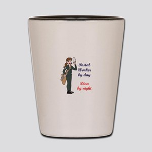 POSTAL WORKER BY DAY Shot Glass