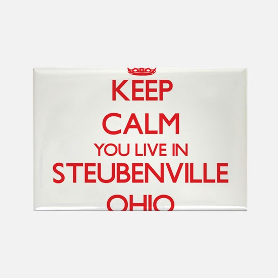 Keep calm you live in Steubenville Ohio Magnets