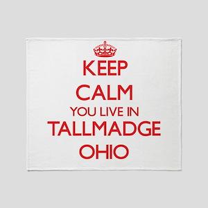 Keep calm you live in Tallmadge Ohio Throw Blanket