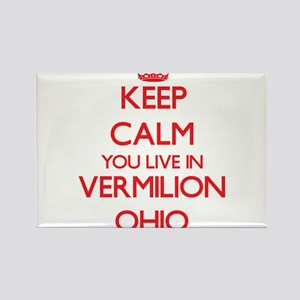 Keep calm you live in Vermilion Ohio Magnets