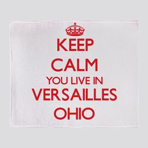 Keep calm you live in Versailles Ohi Throw Blanket