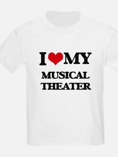 I Love My MUSICAL THEATER T-Shirt