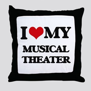 I Love My MUSICAL THEATER Throw Pillow