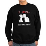I Love Romance Sweatshirt (dark)