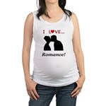 I Love Romance Maternity Tank Top