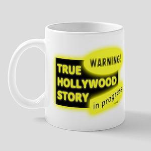 Warning - True Hollywood Stor Mug