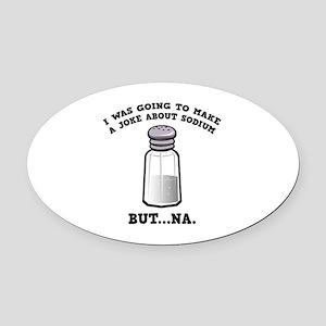 A Joke About Sodium Oval Car Magnet