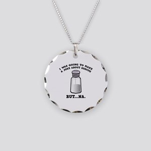 A Joke About Sodium Necklace Circle Charm