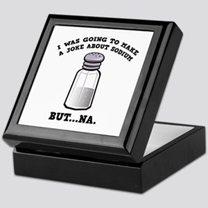 A Joke About Sodium Keepsake Box