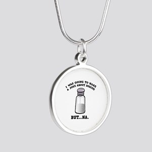 A Joke About Sodium Silver Round Necklace
