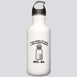 A Joke About Sodium Stainless Water Bottle 1.0L