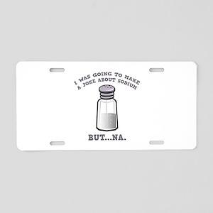 A Joke About Sodium Aluminum License Plate