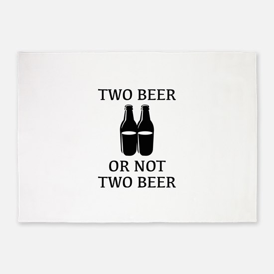 Two Beer Or Not Two Beer 5'x7'Area Rug