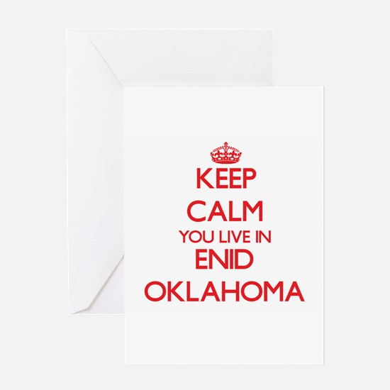 Keep calm you live in Enid Oklahoma Greeting Cards