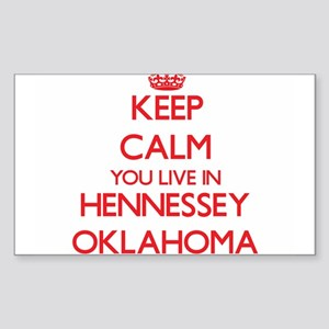 Keep calm you live in Hennessey Oklahoma Sticker