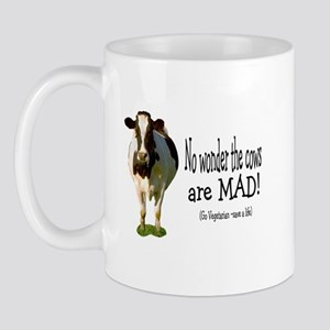 no wonder the cows are mad Mug