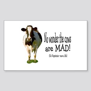 no wonder the cows are mad Rectangle Sticker