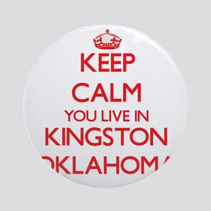 Keep calm you live in Kingston Ok Ornament (Round)