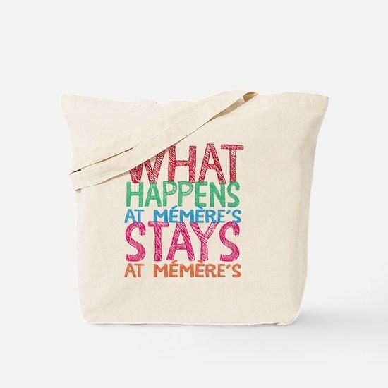 What Happens At Memere's Tote Bag