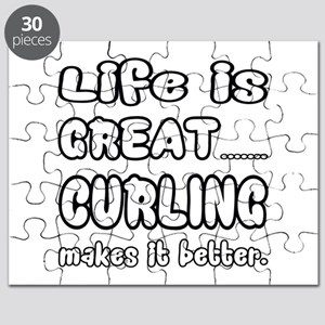 Life is Great.. Curling Makes it better. Puzzle