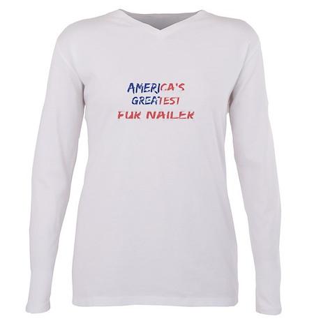 America's Greatest Fur Nailer T-Shirt