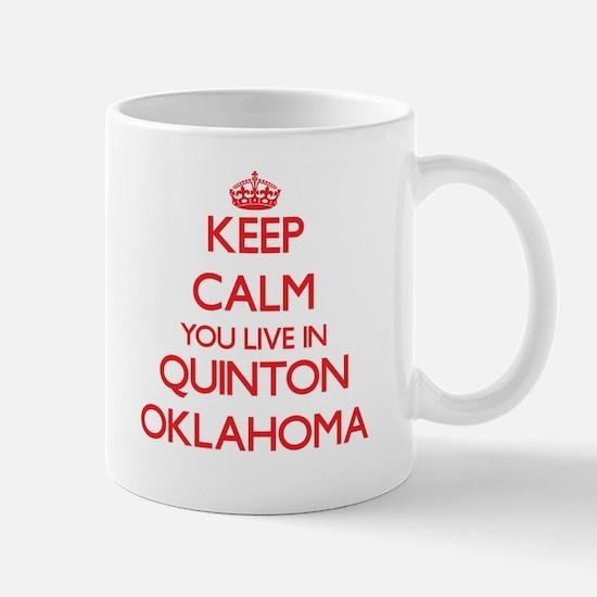 Keep calm you live in Quinton Oklahoma Mugs