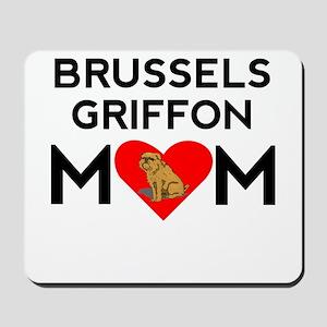 Brussels Griffon Mom Mousepad