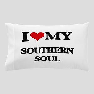 I Love My SOUTHERN SOUL Pillow Case