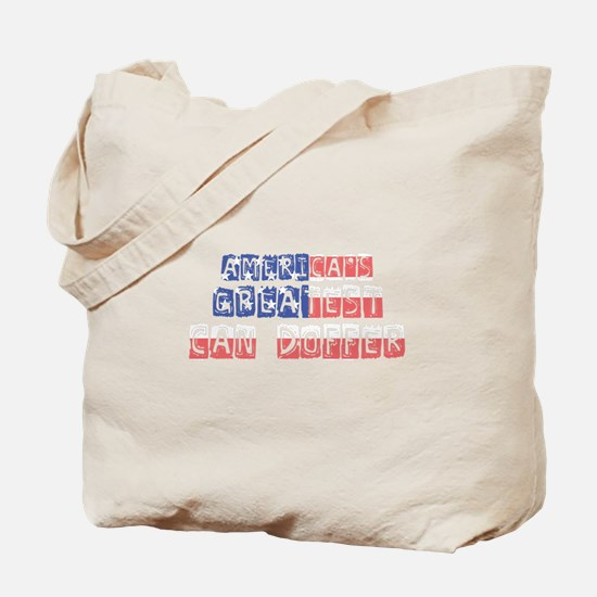 America's Greatest Can Doffer Tote Bag