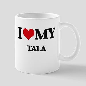 I Love My TALA Mugs