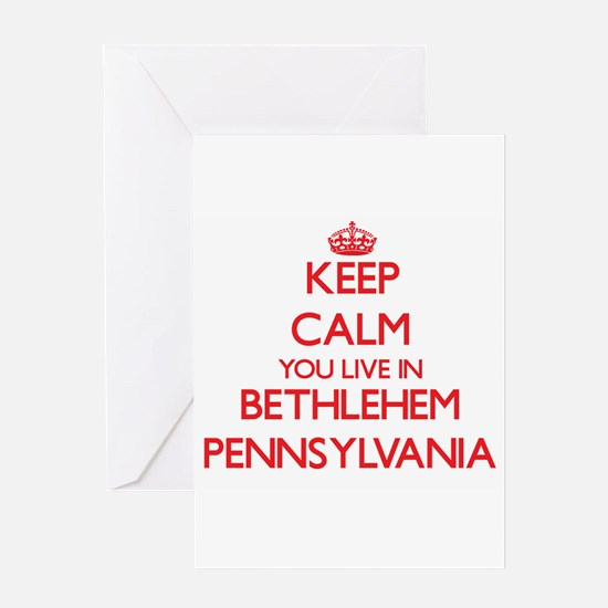 Keep calm you live in Bethlehem Pen Greeting Cards