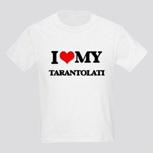 I Love My TARANTOLATI T-Shirt