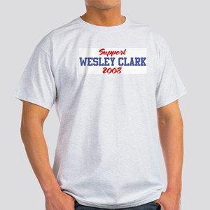Support WESLEY CLARK 2008 Light T-Shirt