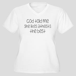God Told Me She L Women's Plus Size V-Neck T-Shirt