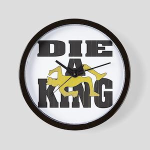 Die A King Wall Clock