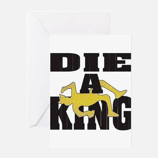 Die A King Greeting Cards