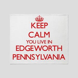 Keep calm you live in Edgeworth Penn Throw Blanket
