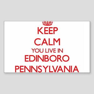 Keep calm you live in Edinboro Pennsylvani Sticker