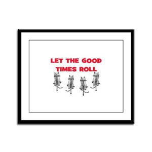 LET THE GOOD TIMES ROLL Framed Panel Print