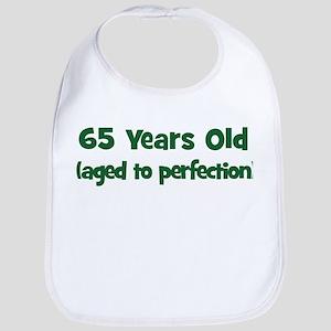 65 Years Old (perfection) Bib