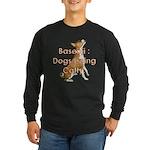 Basenji: Dogs being Catty Long Sleeve Dark T-Shirt