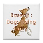 Basenji: Dogs being Catty Tile Coaster