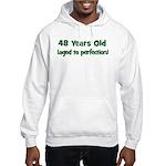 48 Years Old (perfection) Hooded Sweatshirt