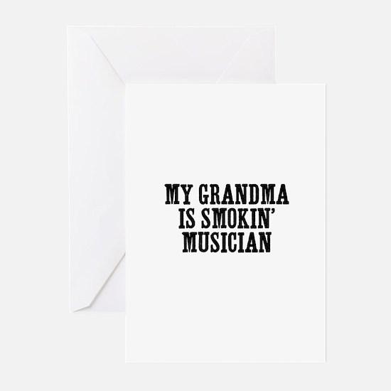 my grandma is smokin' musicia Greeting Cards (Pack