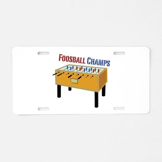 Foosball Champs Aluminum License Plate